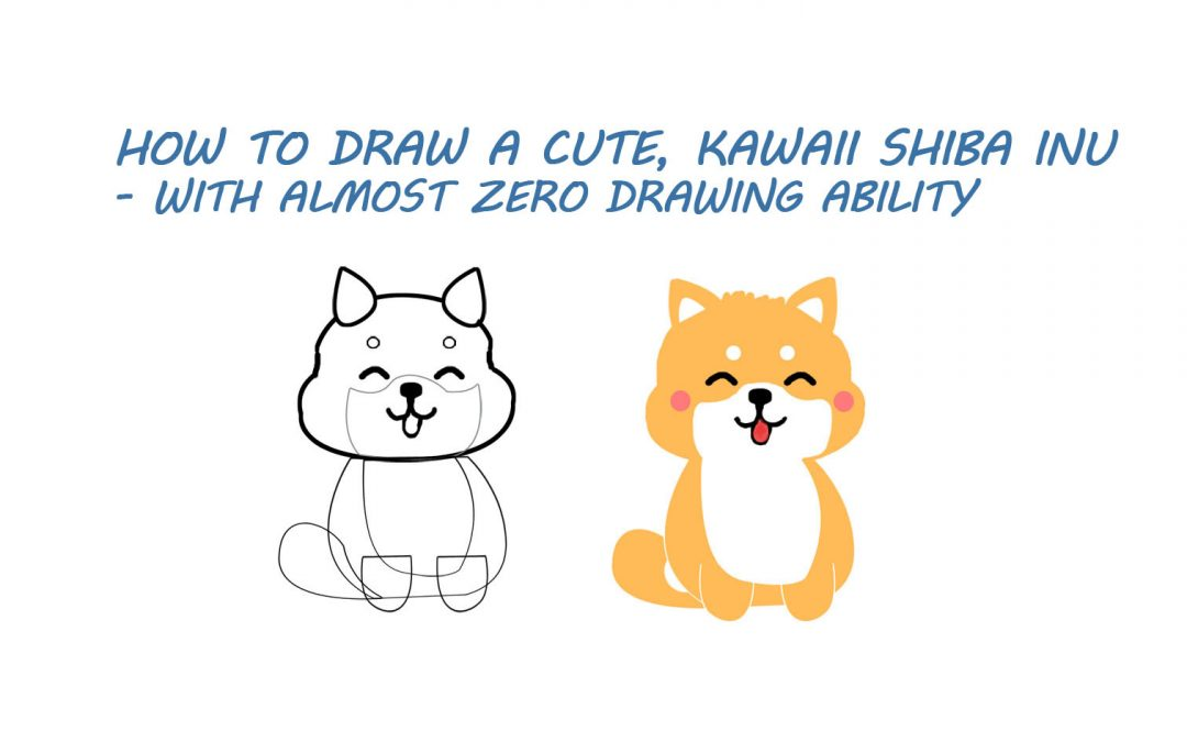 How To Draw a Cute Dog [A Shiba Inu Doge]