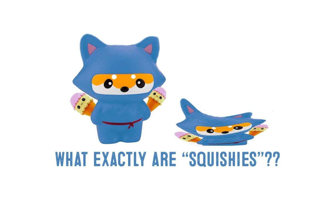 Everything You Ever Wanted to Know About Squishies